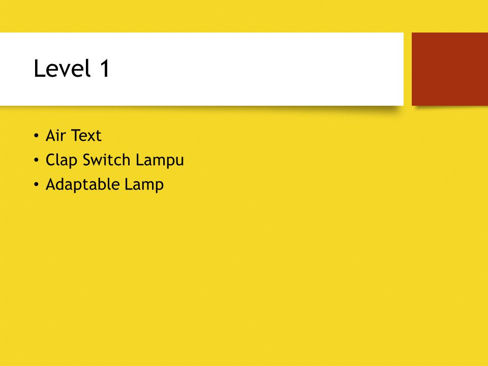 Level 1 Air Text Clap Switch Lampu Adaptable Lamp