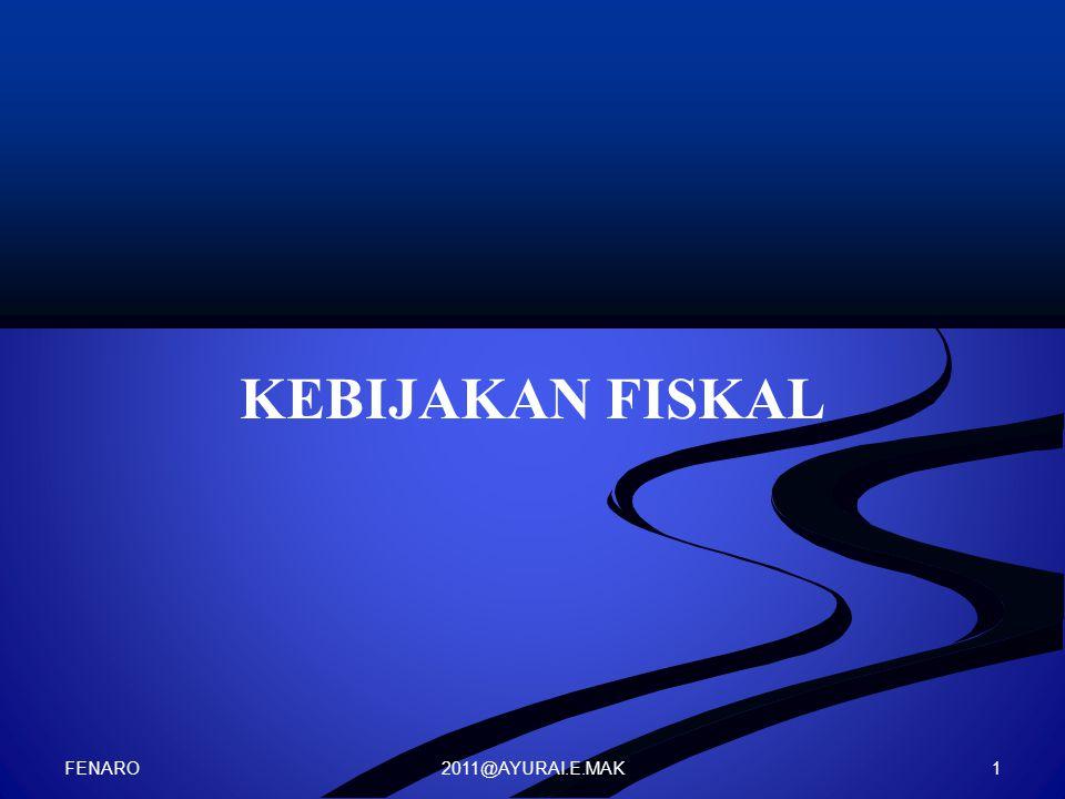 2011@AYURAI.E.MAK KEBIJAKAN FISKAL FENARO 1
