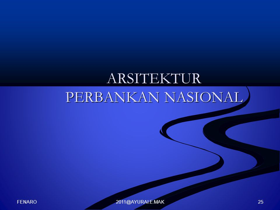 2011@AYURAI.E.MAK ARSITEKTUR PERBANKAN NASIONAL FENARO 25