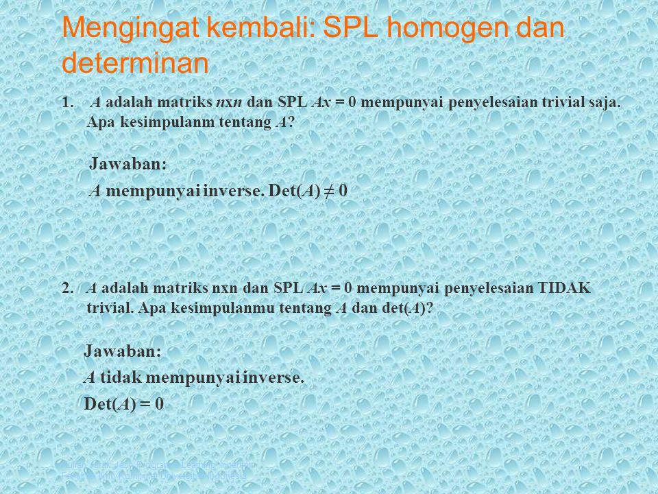 Kuliah Jarak Jauh Program e-Learning Inherent Fakultas Ilmu Komputer Universitas Indonesia Diagonalisasi Definisi: Matriks persegi A dapat didiagonalkan jika terdapat matriks yang mempunyai inverse sedemikian hingga P -1 AP = D adalah matriks diagonal.