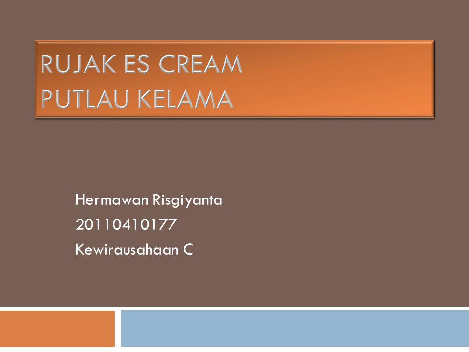 Hermawan Risgiyanta 20110410177 Kewirausahaan C