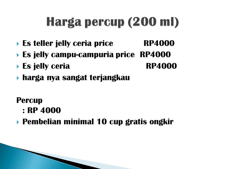  Es teller jelly ceria price RP4000  Es jelly campu-campuria price RP4000  Es jelly ceria RP4000  harga nya sangat terjangkau Percup : RP 4000  P