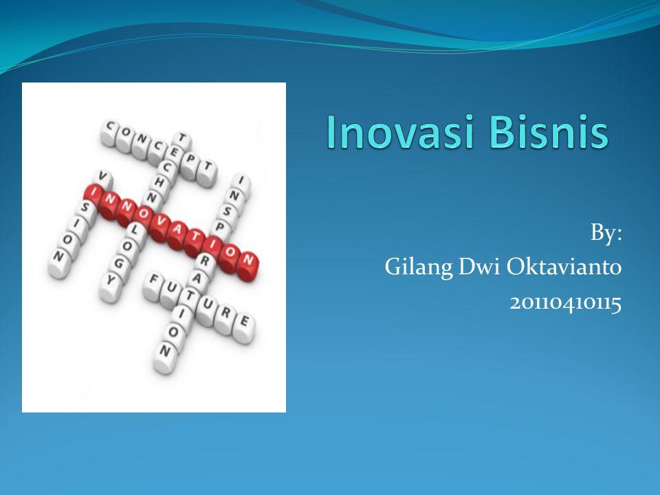 By: Gilang Dwi Oktavianto 20110410115