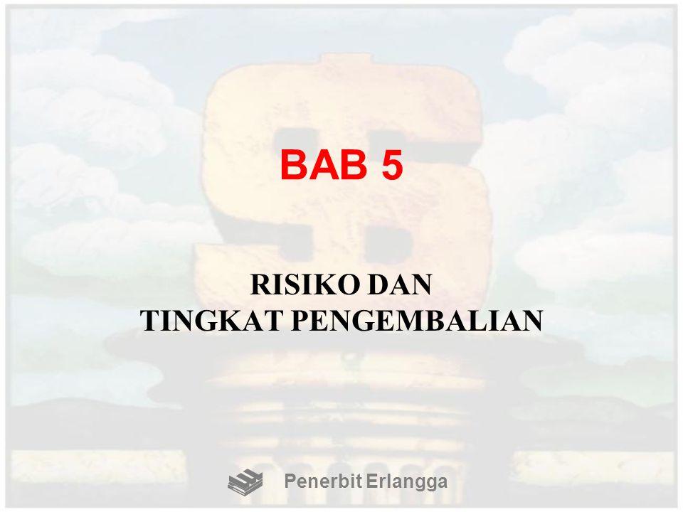 BAB 5 RISIKO DAN TINGKAT PENGEMBALIAN Penerbit Erlangga