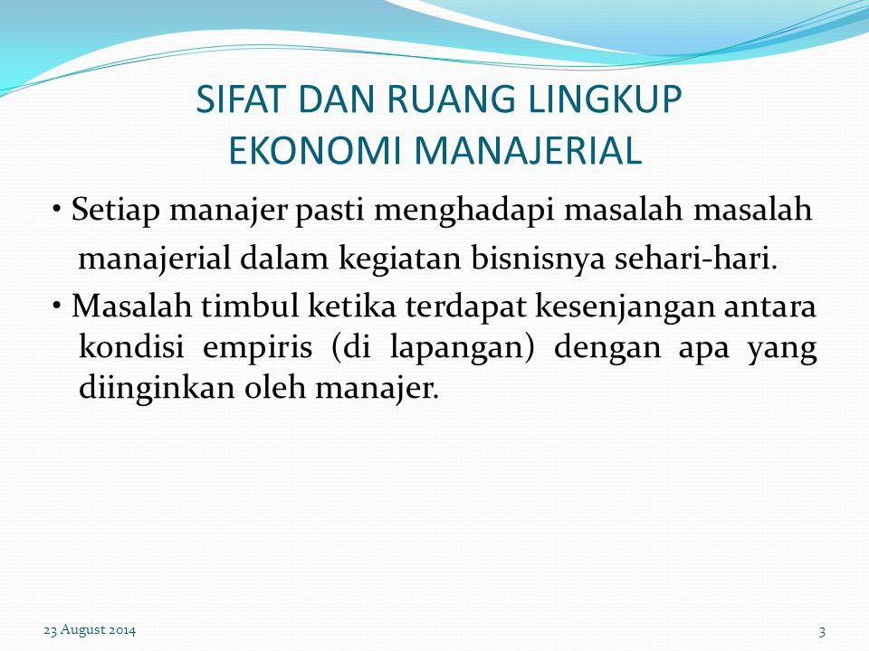PENDAHLUAN 1. Pengertian Dan Ruang Lingkup Ekonomi Manajerial 2. Hubungan Ekonomi Manajerial Dengan Ilmu Yang Lain. 3. Teori Perusahaan 4. Laba 23 Aug
