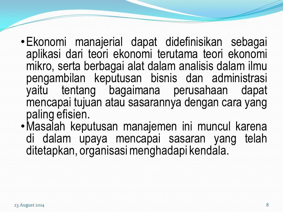 LATIHAN I 1.Apa pengertian ekonomi manajerial .