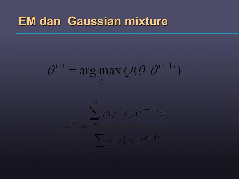 EM dan Gaussian mixture