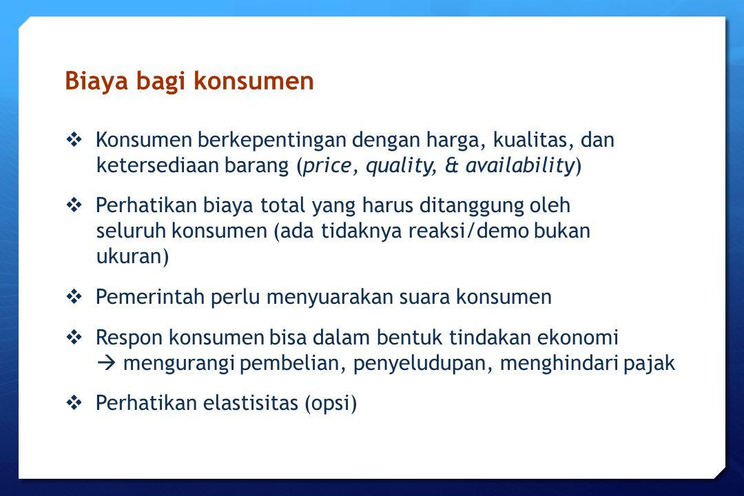 Biaya bagi konsumen  Konsumen berkepentingan dengan harga, kualitas, dan ketersediaan barang (price, quality, & availability)  Perhatikan biaya tota