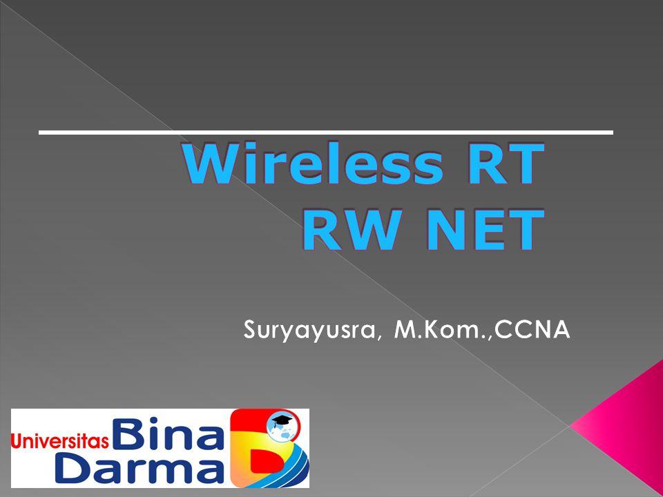  Jaringan Nirkabel / Wireless (3/8) Frekuensi 2,4 GHz bekerja dengan menggunakan protokol komunikasi nirkabel yang diatur dalam standarisasi yang dilakukan oleh IEEE (Institute of Electrical And Electronics Engineers) nomor 802.11b dan 802.11g.