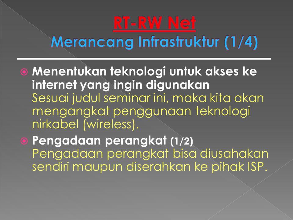  Jaringan Nirkabel / Wireless (7/8) Perangkat wireless yang umum dipakai di Indonesia adalah 802.11b dan g, yang bekerja pada frekuensi 2,4 GHz, dan sudah menjadi frekuensi bebas untuk digunakan oleh umum.