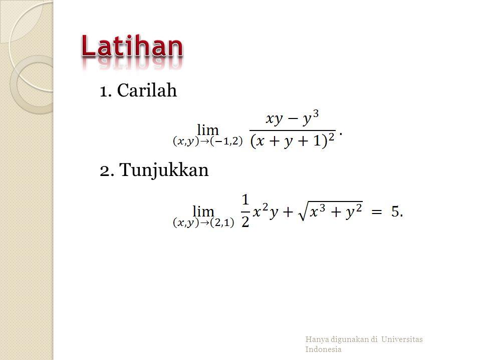 Bila sifat limit kita aplikasikan pada fungsi polinom atau fungsi rasional, maka menghitung limit fungsi apabila dapat dilakukan dengan menghitung nil