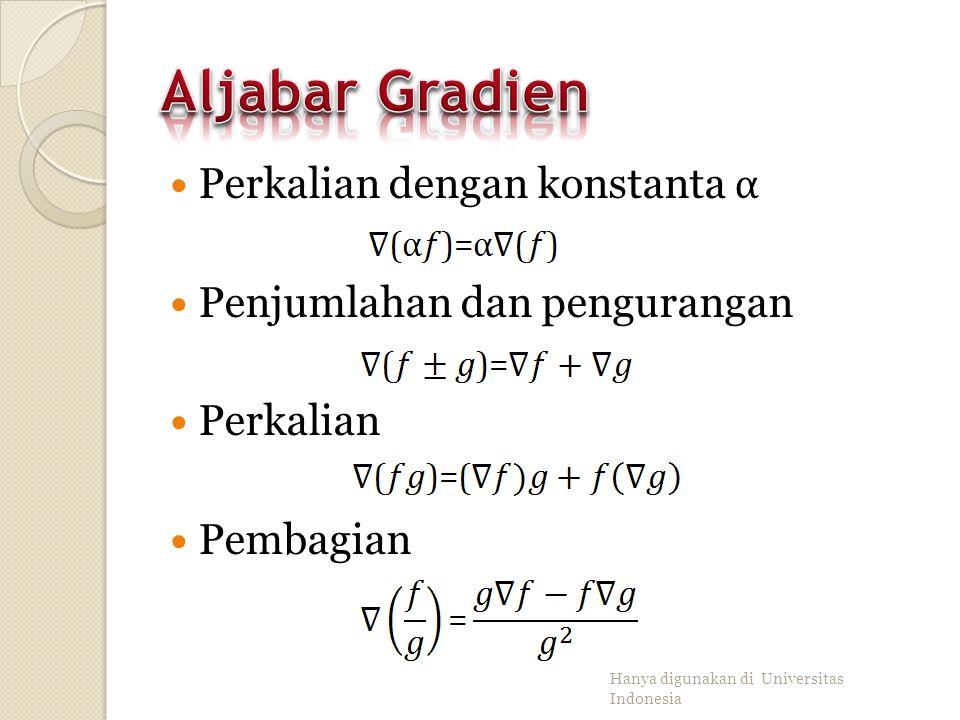 Gradien dari f di p,, adalah suatu vektor Di setiap titik pada domain, adalah vektor normal terhadap kurva ketinggian yang melalui Hanya digunakan di