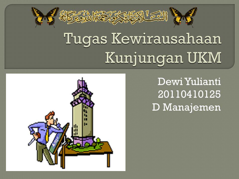 Dewi Yulianti 20110410125 D Manajemen
