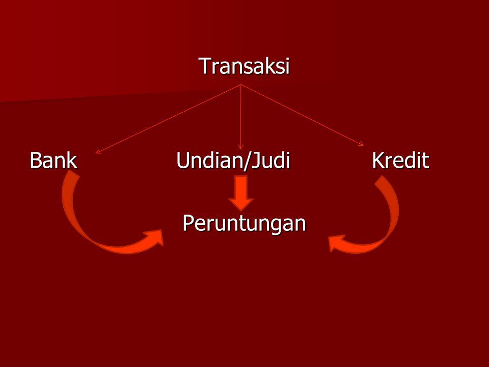 Transaksi BankUndian/JudiKredit Peruntungan