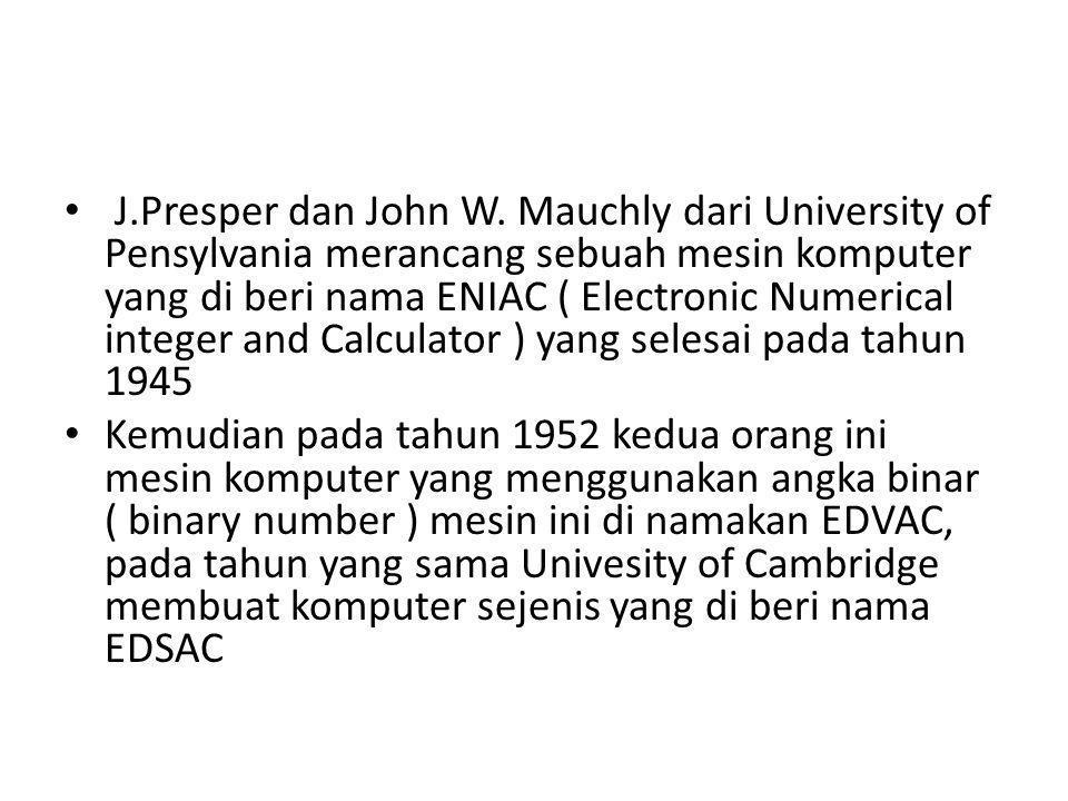 J.Presper dan John W.
