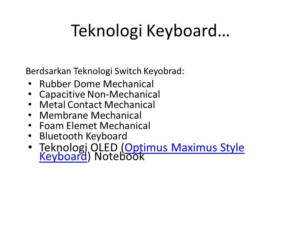 PERANGKAT OUTPUT Output yang dihasilkan dapat digolongkan menjadi empat bentuk : – tulisan (huruf, angka, simbol khusus).