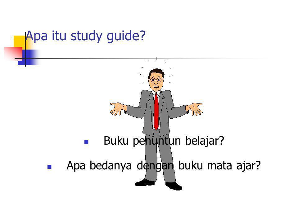 Buku penuntun belajar? Apa bedanya dengan buku mata ajar? Apa itu study guide?