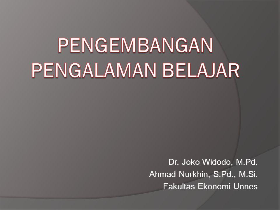 Dr. Joko Widodo, M.Pd. Ahmad Nurkhin, S.Pd., M.Si. Fakultas Ekonomi Unnes