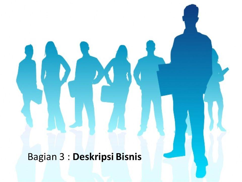 Bagian 3 : Deskripsi Bisnis