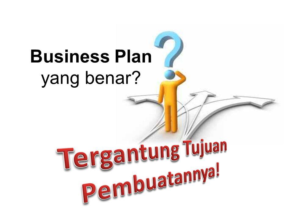 Business Plan yang benar?
