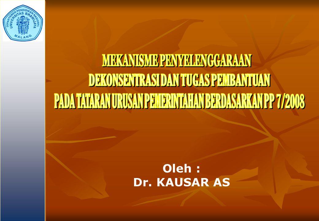 Oleh : Dr. KAUSAR AS