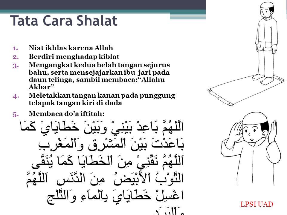 6.Membaca ta'awudz اَعُوْذُ بِاللهِ مِنَ الشَّيْطَانِ الرَجِيْمِ 7.Membaca basmalah بِسْمِ اللهِ الرَّحْمنِ الرَّحِيْمِ 8.Membaca surat al-Fatihah kemudian membaca amin 9.Membaca salah satu surat/ayat dari al-Qur'an, dengan memperhatikan artinya dan membacanya dengan perlahan 10.Takbir mengangkat kedua belah tangan seperti dalam takbir permulaan, untuk melakukan ruku' 11.Saat ruku', punggung sejajar dengan leher, dan kedua tangan memegang lutut 12.Membaca do'a: سُبْحَانَكَ اللَّهُمَّ رَبَّنَا وَبِحَمْدِكَ اللَّهُمَّ اغْفِرْلِيْ سُبْحَانَ رَبِّيَ اْلعَظِيْمِ، سُبْحَانَ رَبِّيَ اْلعَظِيْمِ، سُبْحَانَ رَبِّيَ اْلعَظِيْمِ 13.Bangun dari ruku', mengangkat kedua belah tangan seperti dalam takbirotul Ihram dengan berdo'a: سَمِعَ اللهُ لِمَنْ حَمِدَهُ LPSI UAD