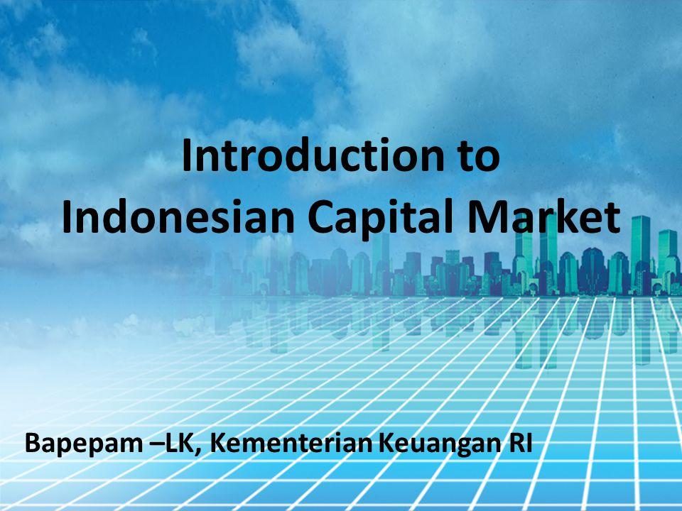 Peran Bapepam-LK dalam Pasar Modal Indonesia Melakukan Pembinaan, Pengaturan, dan Pengawasan sehari-hari kegiatan Pasar Modal Terciptanya kegiatan Pasar Modal yang teratur, wajar, dan efisien serta melindungi kepentingan pemodal dan masyarakat