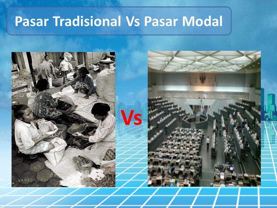 Pasar Tradisional Vs Pasar Modal