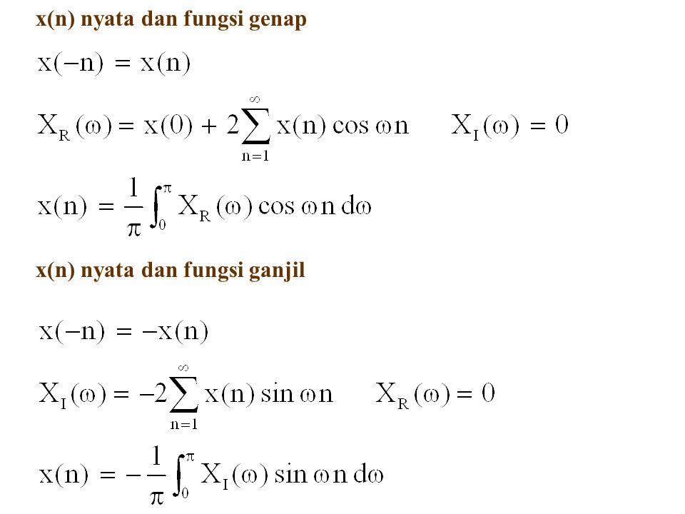 x(n) nyata dan fungsi genap x(n) nyata dan fungsi ganjil