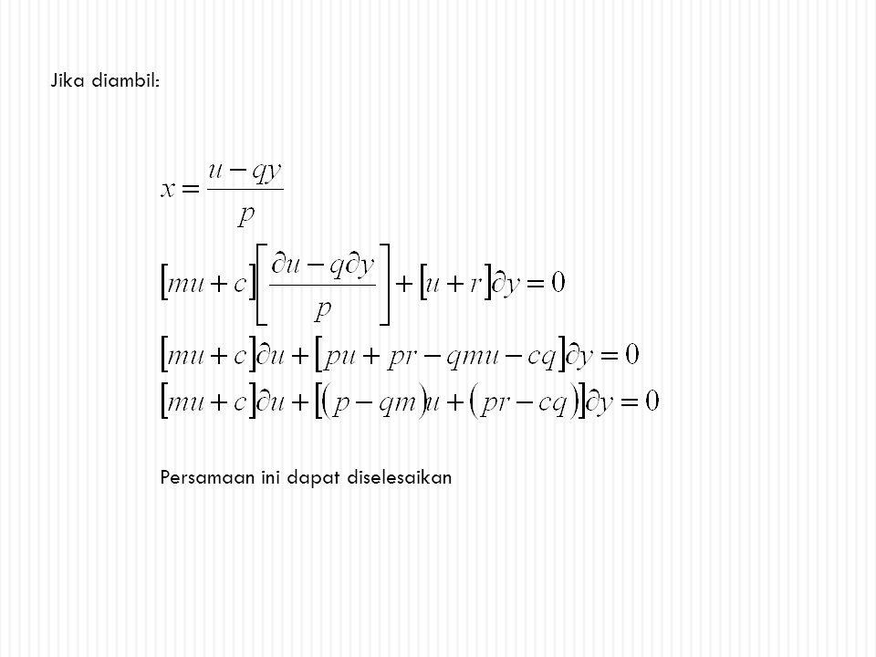 Jika diambil: Persamaan ini dapat diselesaikan