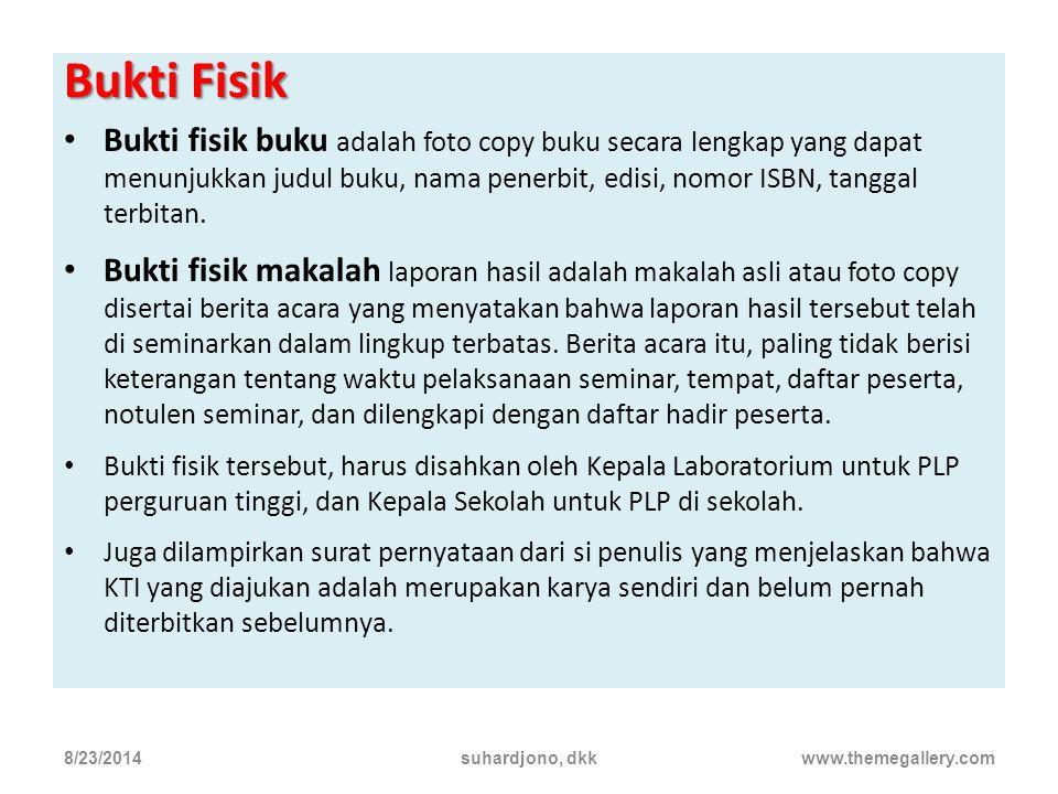 8/23/2014suhardjono, dkkwww.themegallery.com Kerangka Isi Buku mengikuti ketentuan yang lasim pakai pada penulisan buku atau mengikuti ketetapan yang