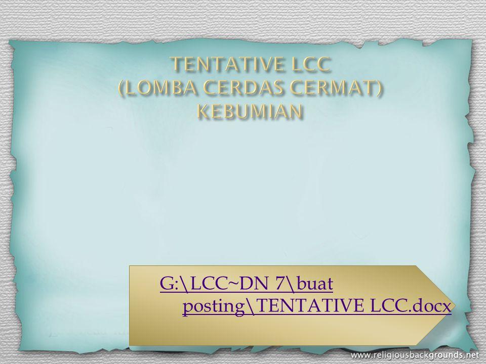 G:\LCC~DN 7\buat posting\TENTATIVE LCC.docx