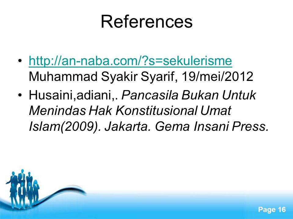 Free Powerpoint Templates Page 16 References http://an-naba.com/?s=sekulerisme Muhammad Syakir Syarif, 19/mei/2012http://an-naba.com/?s=sekulerisme Hu