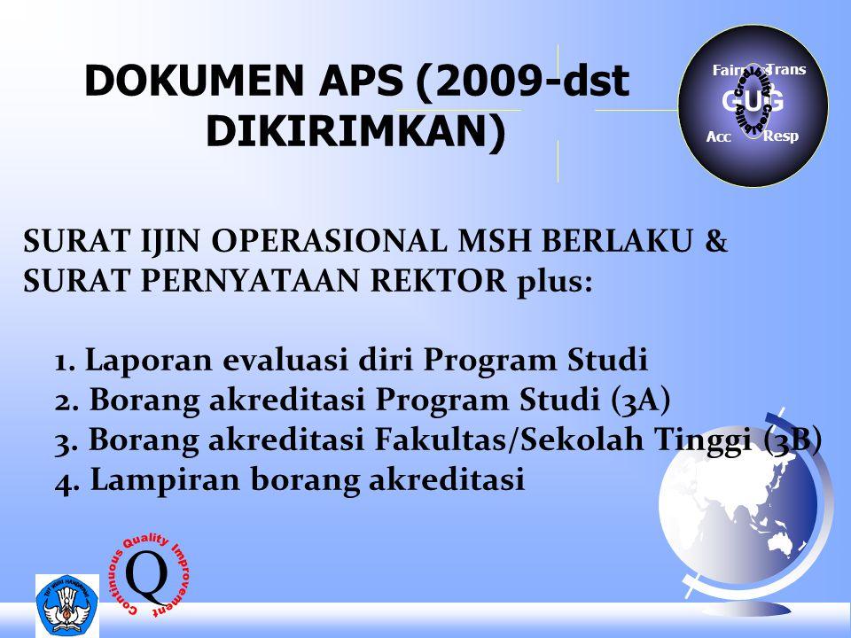 DOKUMEN APS (2009-dst DIKIRIMKAN) SURAT IJIN OPERASIONAL MSH BERLAKU & SURAT PERNYATAAN REKTOR plus: 1.