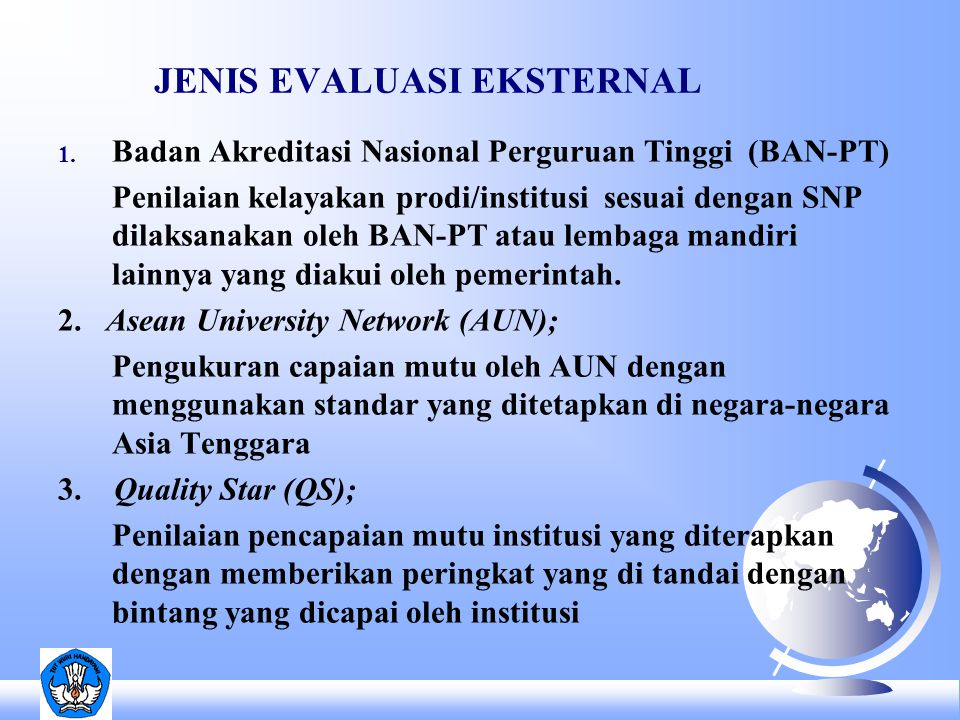 JENIS EVALUASI EKSTERNAL 1.