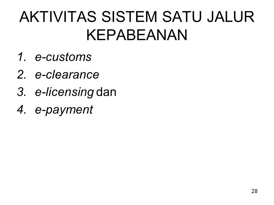 3. Sistem Satu Jalur Pabean Portal pabean dokumen tunggal dengan nama http://insw.beacukai.go.id dilengkapi dg beberapa fitur dan fasilitas kelengkapa