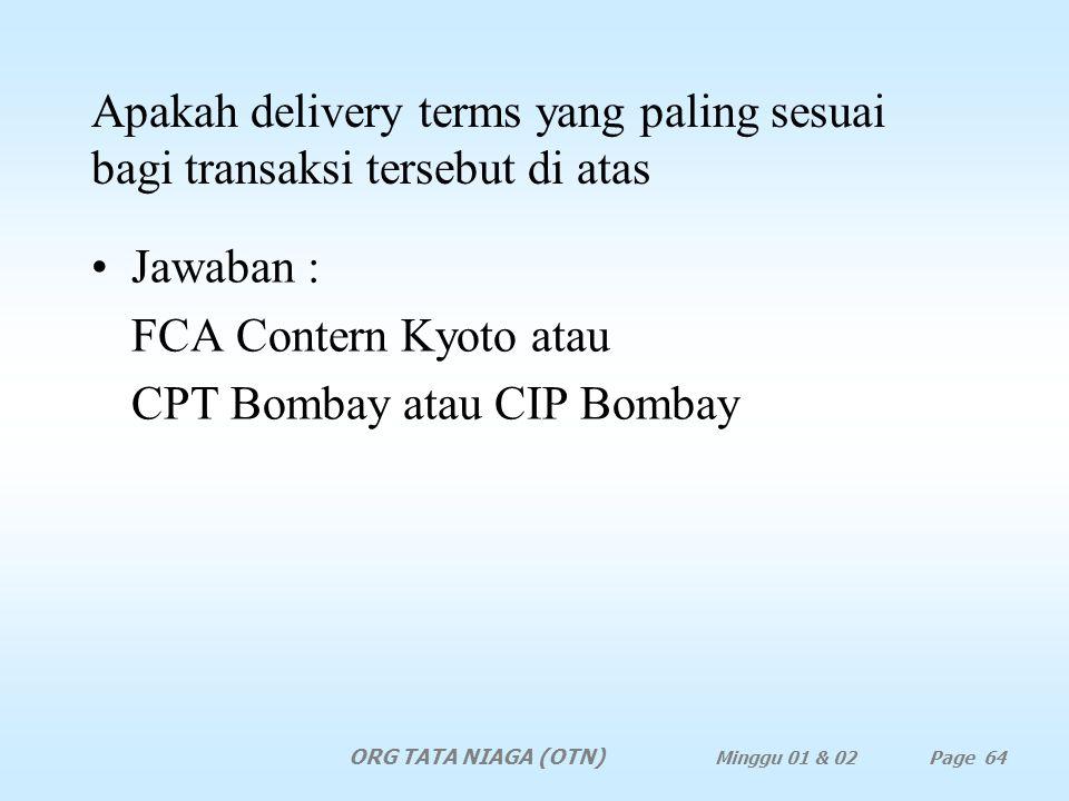 Apakah FBL dapat diterima sebagai dokumen transpor yang memenuhi syarat? Jawaban : dapat karena memenuhi persyaratan (rule) dari ICC sebagai combined