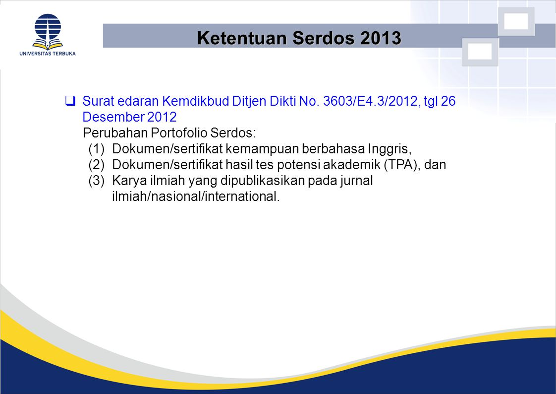 Ketentuan Serdos 2013  Surat edaran Kemdikbud Ditjen Dikti No.