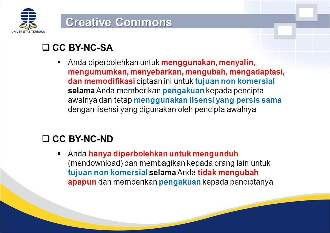  CC BY-NC-SA  Anda diperbolehkan untuk menggunakan, menyalin, mengumumkan, menyebarkan, mengubah, mengadaptasi, dan memodifikasi ciptaan ini untuk t