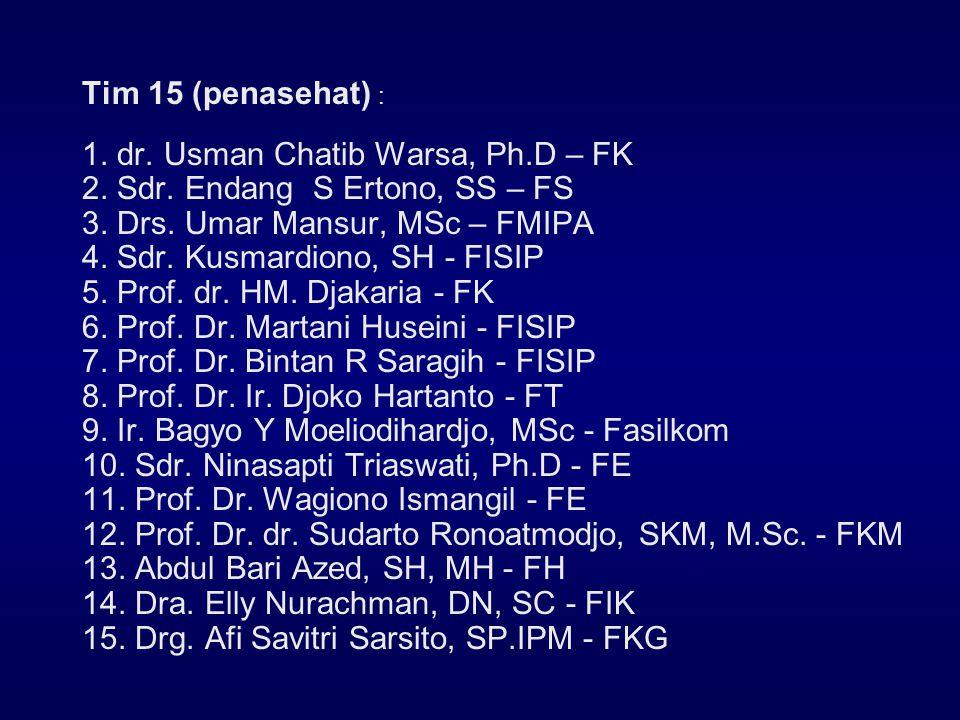 Tim 15 (penasehat) : 1.dr. Usman Chatib Warsa, Ph.D – FK 2.