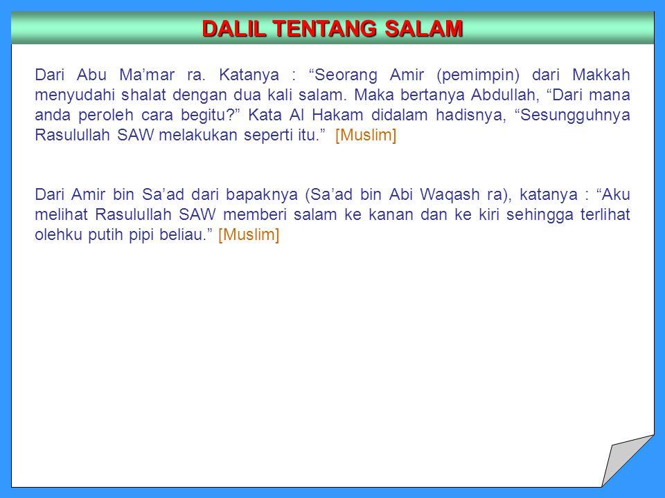 DALIL TENTANG SALAM Dari Abu Ma'mar ra.