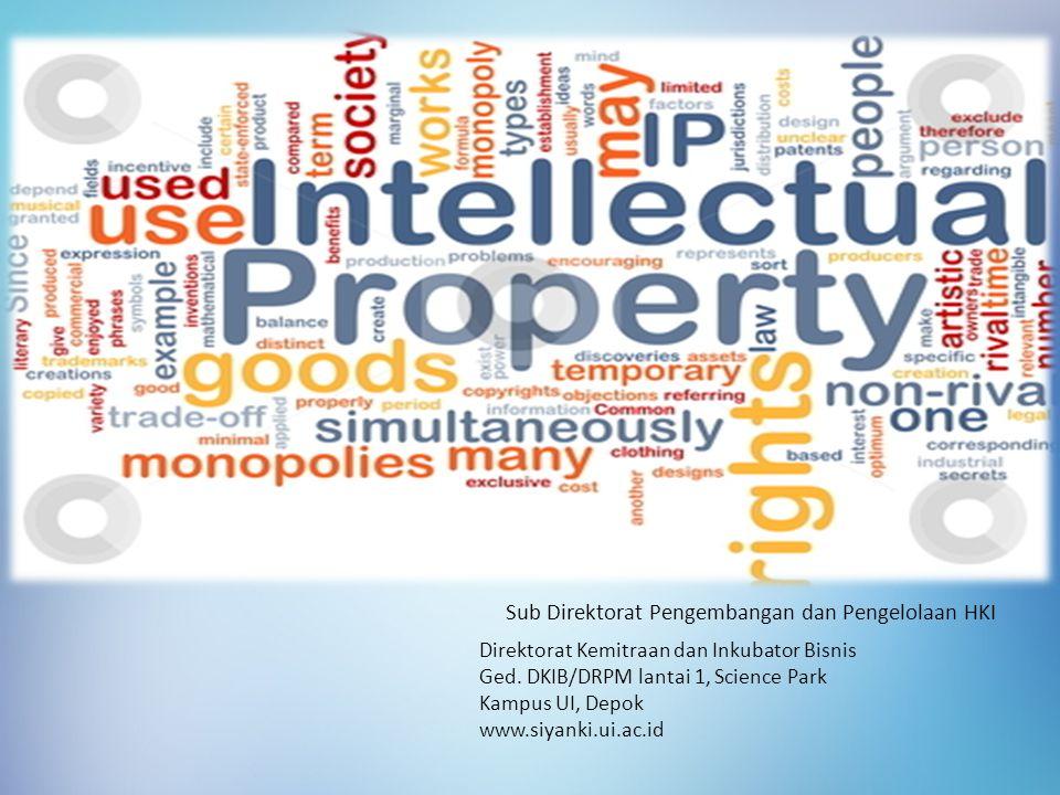 Sub Direktorat Pengembangan dan Pengelolaan HKI Direktorat Kemitraan dan Inkubator Bisnis Ged.