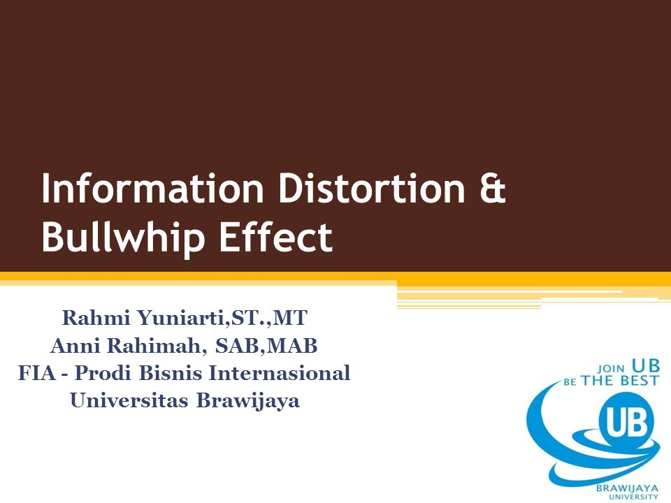 The Bullwhip Effect – Distorted Information The amplification of uncertainty and order overstatement that cascades upstream through the nodes of the supply chain.