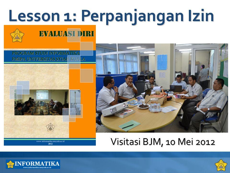 Visitasi BJM, 10 Mei 2012 Lesson 1: Perpanjangan Izin
