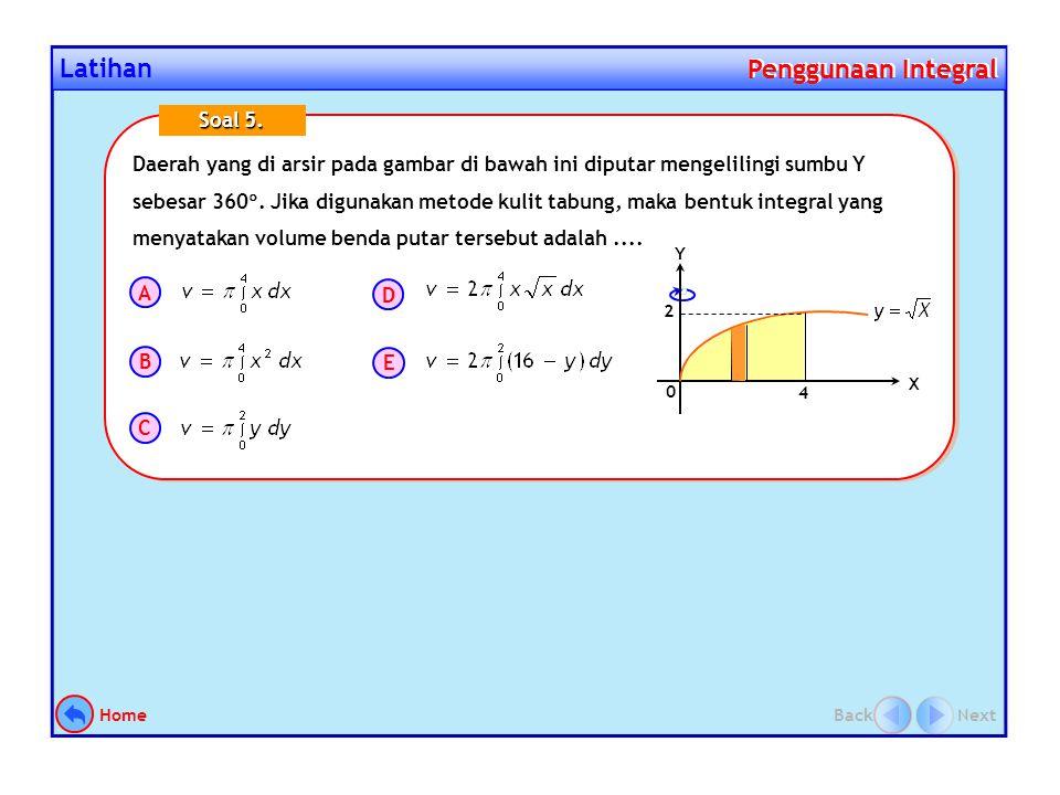Latihan Penggunaan Integral Penggunaan Integral ( Jawaban B )  L  [(2 – y ) – y 2 ]  y Luas daerah yang dibatasi oleh kurva x = y 2 dan garis x + y