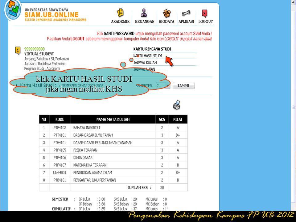 Setelah semua MK terprogram, lalu cetak form KRS & Jadwal kuliah Pengenalan Kehidupan Kampus FP UB 2012