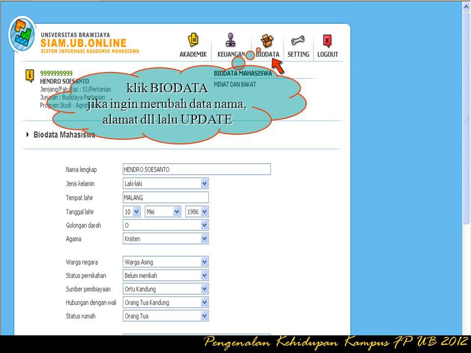 klik KEUANGAN jika ingin mengetahui mahasiswa sudah membayar / belum Pengenalan Kehidupan Kampus FP UB 2012