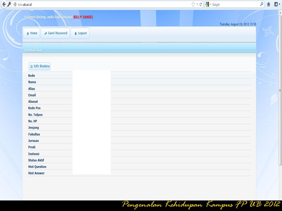 Klik SIMPAN dan keluar Mode Ganti Password Pengenalan Kehidupan Kampus FP UB 2012