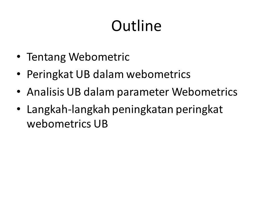 Tentang Webometrics web and metric. The word web defined as: a hypermedia system…that allows users to view and retrieve information from documents containing links. Metrics defined as the mathematical theory of measurement. Webometric, then, describes counting or measuring web resources in mathematical value.