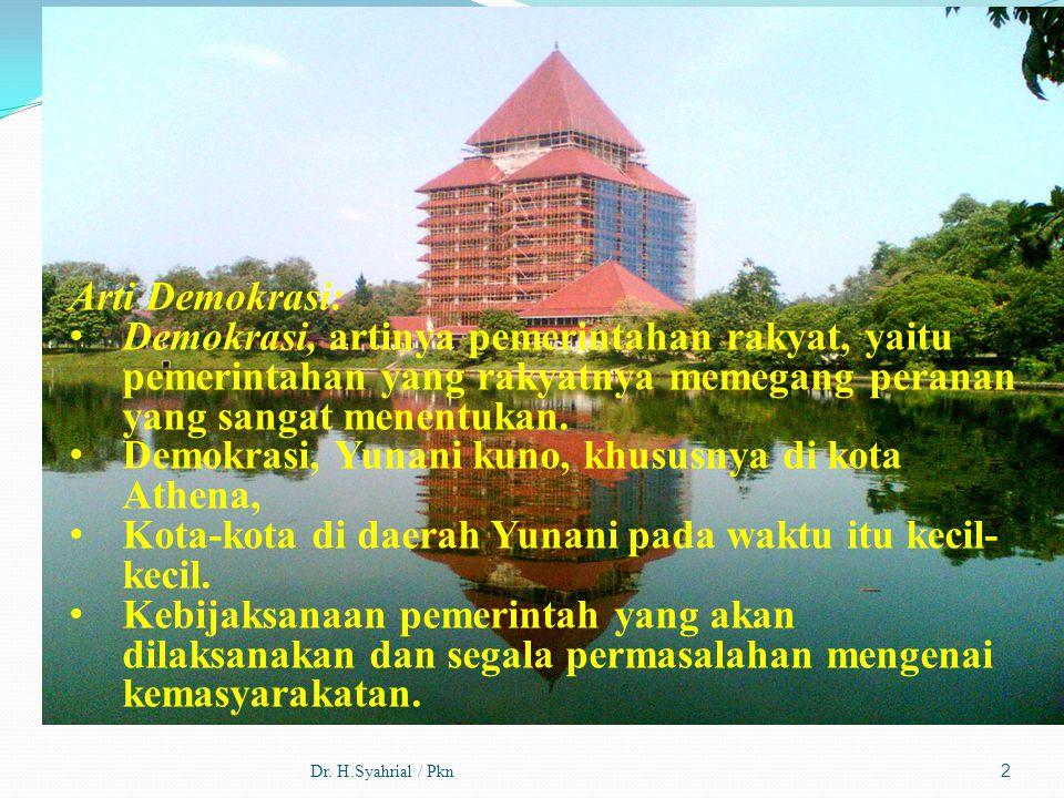 Dr.H.Syahrial / Pkn13 Landasan Demokrasi Reformasi: Ketapan MPR No.